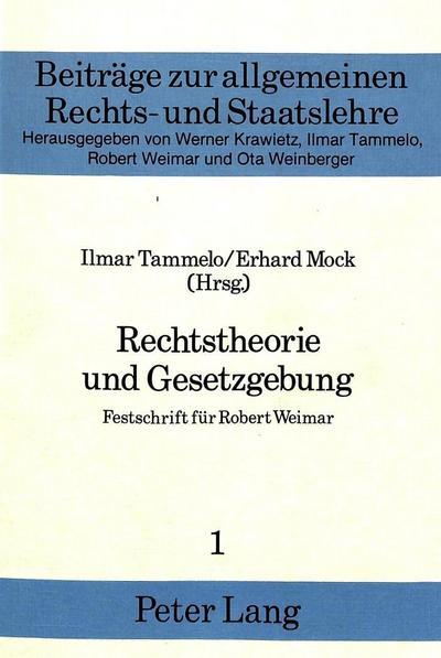 Rechtstheorie und Gesetzgebung