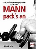 Mann pack's an ; Das perfekte Fitnessprogramm ...