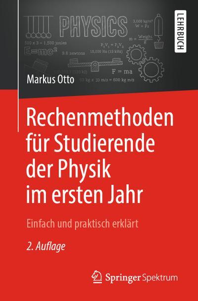 Rechenmethoden für Studierende der Physik im ersten Jahr