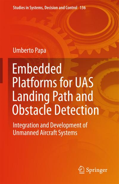 Embedded Platforms for UAS Landing Path and Obstacles Detection