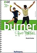 Burner Speed Handball