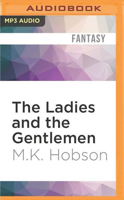 The Ladies and the Gentlemen: A Veneficas Americana Novella