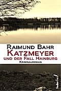 Katzmeyer und der Fall Hainburg
