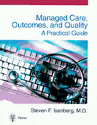 Managed Care, Outcomes, and Quality