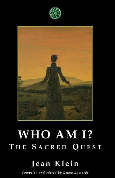 Who Am I?: The Sacred Quest