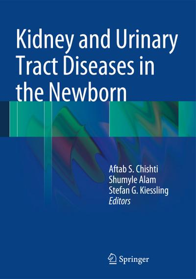 Kidney and Urinary Tract Diseases in the Newborn