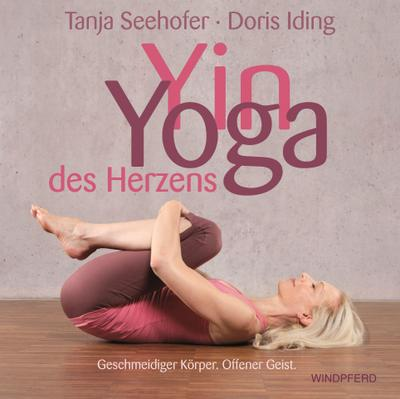 Yin-Yoga  des Herzens
