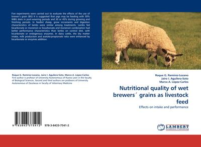 Nutritional quality of wet brewers' grains as livestock feed