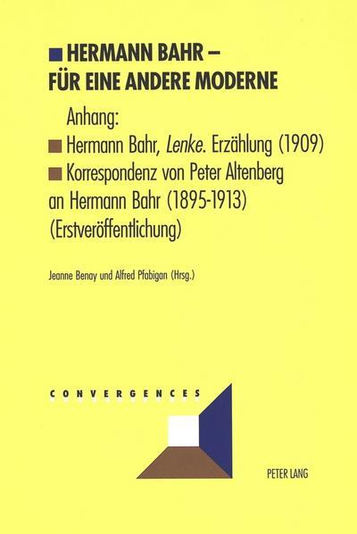 Hermann Bahr - Für eine andere Moderne