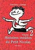 Histoires inédites du Petit Nicolas 2