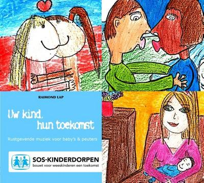 Uw Kind, Hun Toekomst - Rattle Records - Audio CD, Niederländisch, Raimond Lap, rustgevende muziek voor baby's & peuters, rustgevende muziek voor baby's & peuters