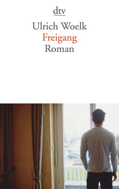 Freigang: Roman