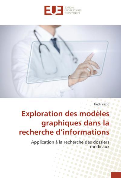Exploration des modèles graphiques dans la recherche d'informations