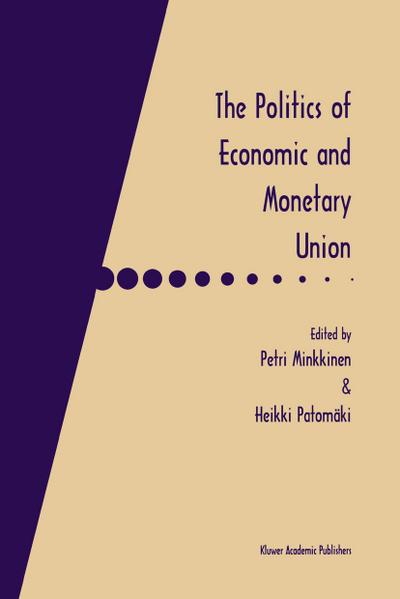 Politics of Economic and Monetary Union