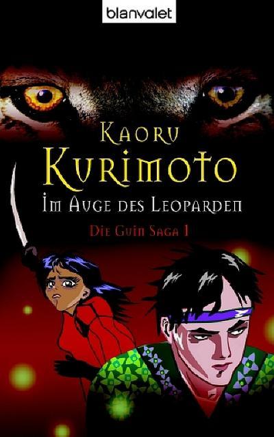 Die Guin Saga 01. Im Auge des Leoparden. Im Auge des Leoparden: BD 1