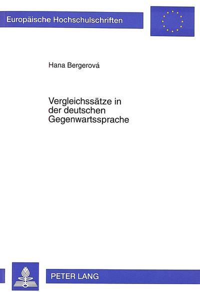 Vergleichssätze in der deutschen Gegenwartssprache