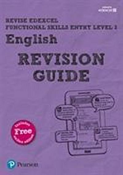 Revise Edexcel Functional Skills English Entry Level 3 Revision Guide