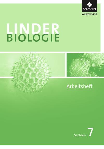 LINDER Biologie 7. Arbeitsheft 7. Sachsen
