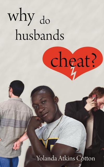 Why Do Husbands Cheat?