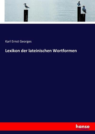 Lexikon der lateinischen Wortformen