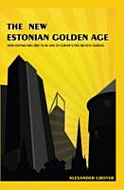 New Estonian Golden Age