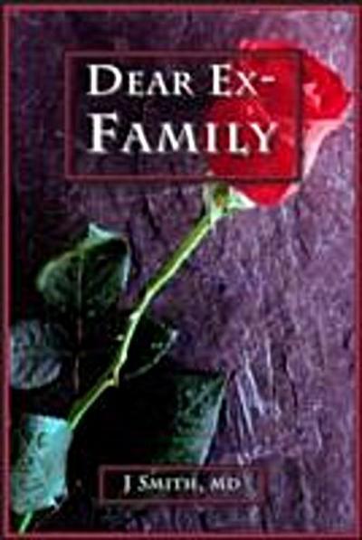 Dear Ex-Family