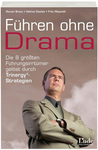 Führen ohne Drama