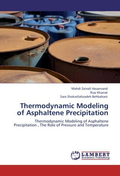 Thermodynamic Modeling of Asphaltene Precipitation