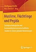 Muslime, Flüchtlinge und Pegida
