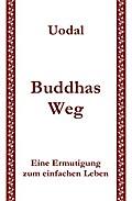 Uodal: Buddhas Weg