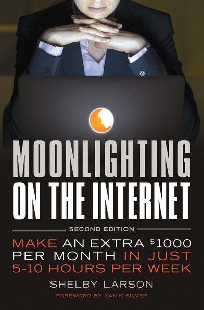 Moonlighting on the Internet