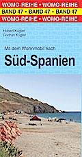 Mit dem Wohnmobil nach Süd-Spanien