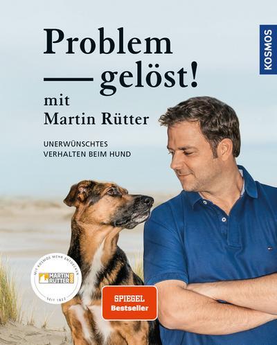 Problem gelöst! mit Martin Rütter