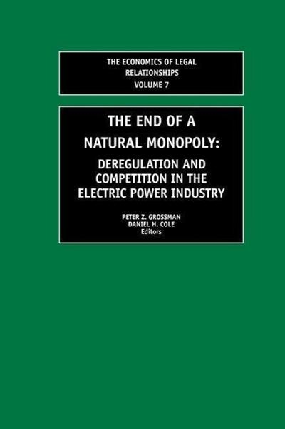The End of a Natural Monopoly: Deregulation and Competition in the Electric Power Industry