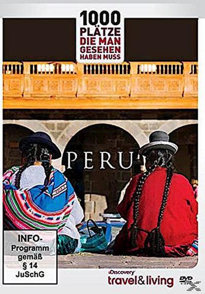 Discovery travel & living - 1000 Plätze, die man gesehen haben muss: PERU