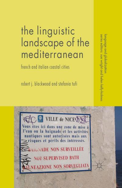 The Linguistic Landscape of the Mediterranean
