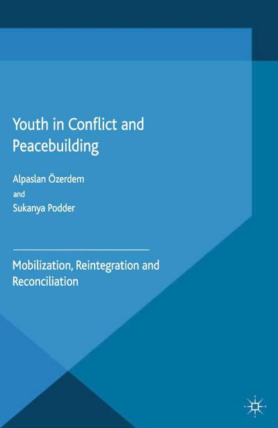 Youth in Conflict and Peacebuilding