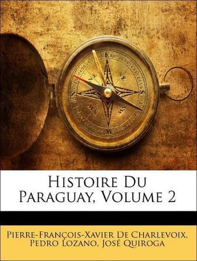 Histoire Du Paraguay, Volume 2