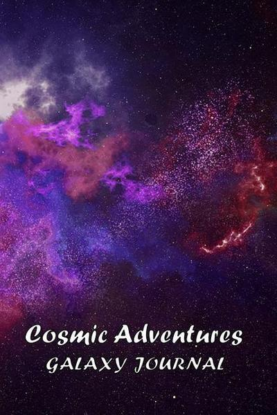 Galaxy Journal: Cosmic Adventures, 150 Lined Pages, 6x9 Dimensions, Matte Cover