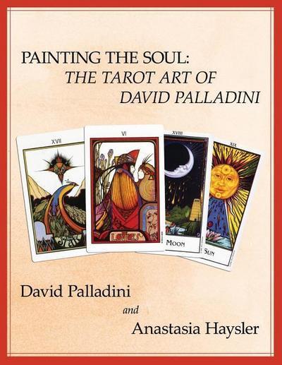 Painting the Soul: The Tarot Art of David Palladini
