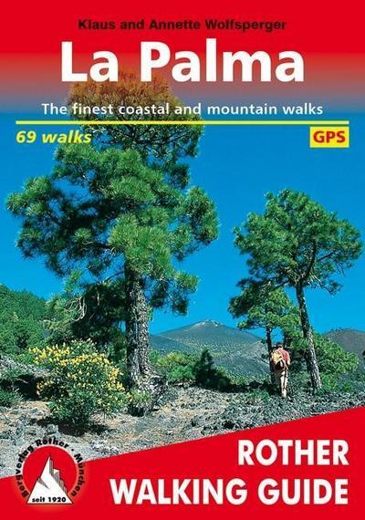 Rother Walking Guide / La Palma (La Palma - englische Ausgabe)