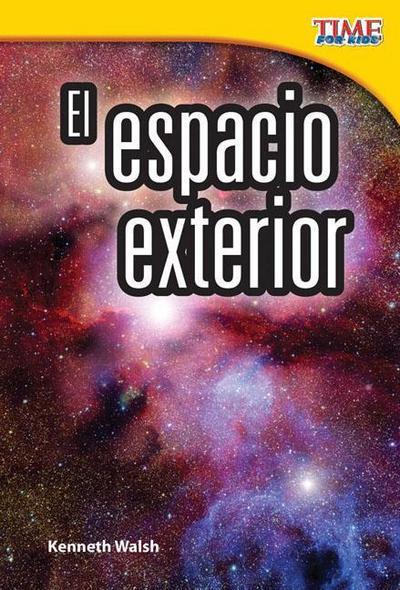 El Espacio Exterior (Outer Space) (Spanish Version) (Early Fluent Plus)