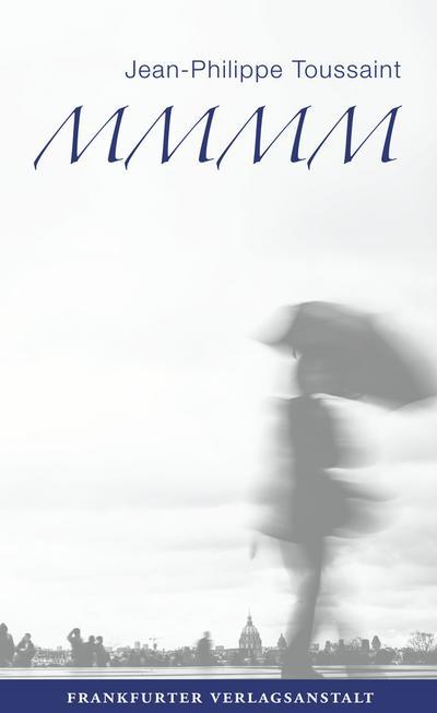 M.M.M.M.; Eine Romantetralogie; Übers. v. Unseld, Joachim/Schwibs, Bernd; Deutsch