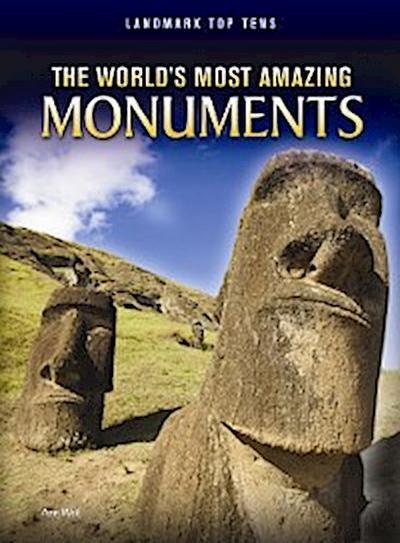 World's Most Amazing Monuments