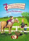 Leselöwen - Das Original: 7-Minuten-Geschichten zum Lesenlernen - Auf ins Pferdeparadies!