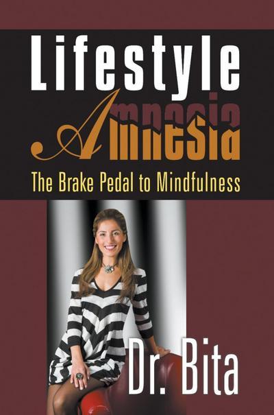 Lifestyle Amnesia