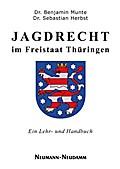 Jagdrecht im Freistaat Thüringen