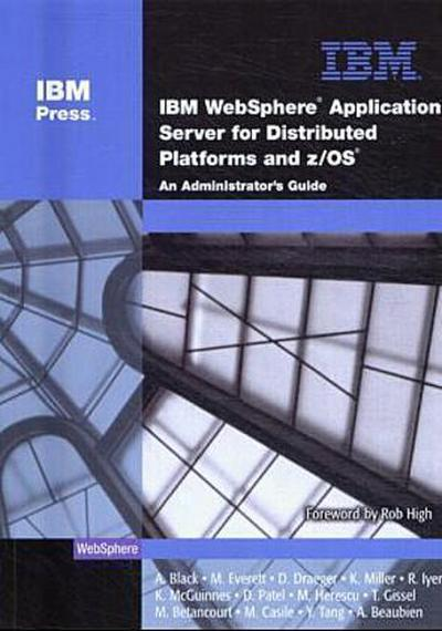 IBM (R) Websphere (R) Application Server for Distributed Platforms and Z/OS (...