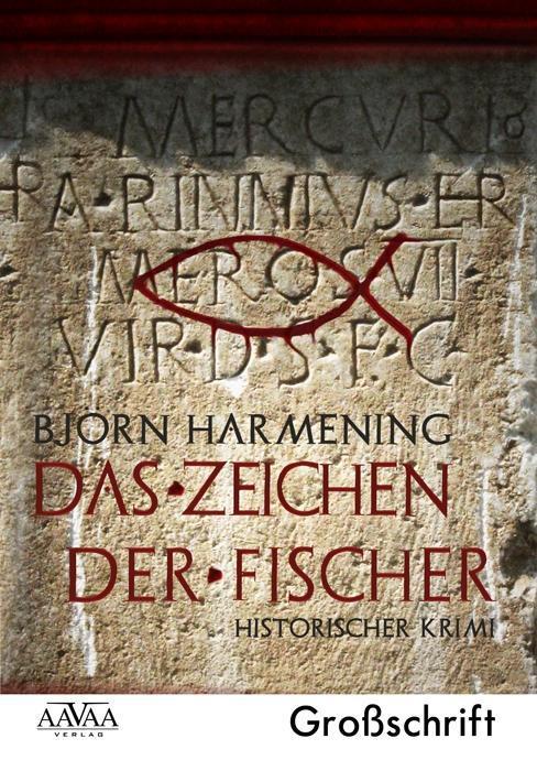 Das Zeichen der Fischer - Sonderformat Großschrift Björn Harmening