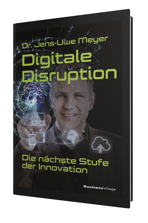 Digitale Disruption | Jens-Uwe Meyer |  9783869803456